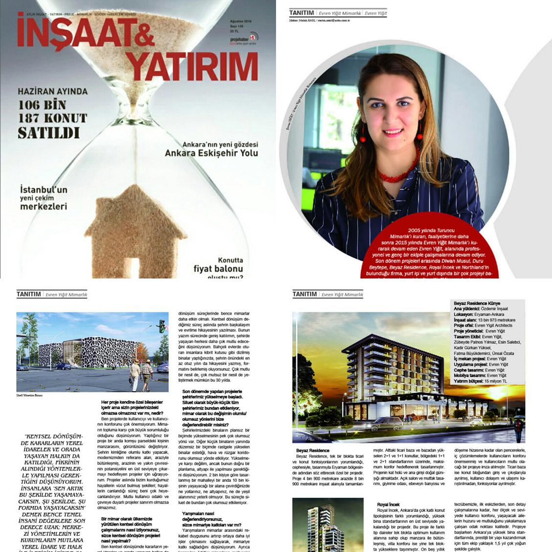 Evren Yiğit   Evren Yiğit Mimarlık İnşaat & Yatırım dergisinin Ağustos 2016 sayısında   Sıradışı Digital